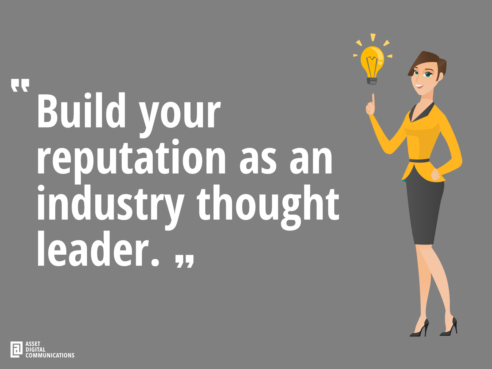 Use content to build your industry reputation